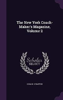 The New York Coach-Maker's Magazine, Volume 2