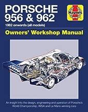 Porsche 956 & 962 Owners' Workshop Manual: 1982 onwards (all models) (Haynes Manuals)