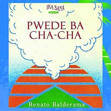 Pwede Ba Cha-Cha
