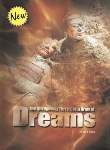 The Qin Dynasty Terra-cotta Army of Dreams