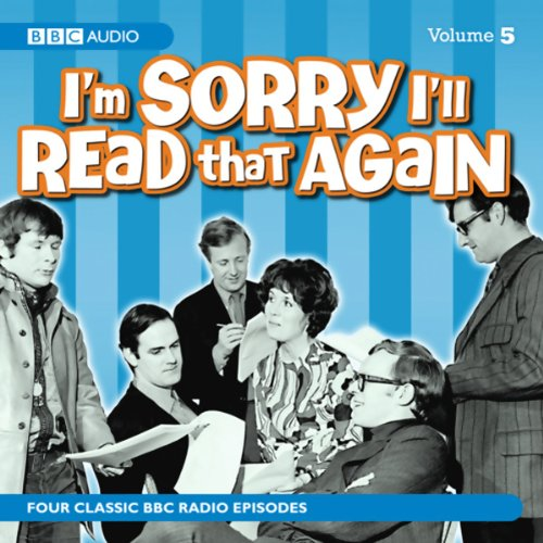 I'm Sorry I'll Read That Again: Volume Five audiobook cover art