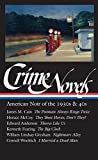 Crime Novels: American Noir of the 1930s and 40s: The Postman Always Rings Twice / They Shoot Horses, Don't They? / Thieves Like Us / The Big Clock / ... / I Married a Dead Man (Library of America)