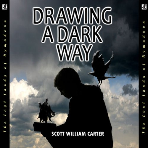 Drawing a Dark Way: A Fantasy Adventure Titelbild