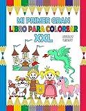 Mi Primer Gran Libro Para Colorear XXL: Un libro para colorear grande y grueso para niños y niñas de 2 a 4 años.