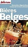 Bières Belges 2015 Petit Futé (COUNTRY GUIDES)