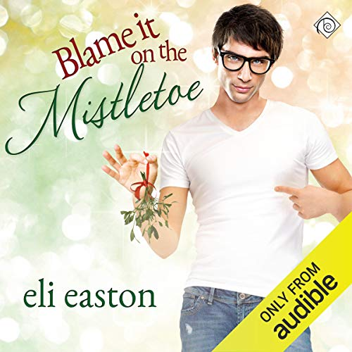 Blame It on the Mistletoe cover art