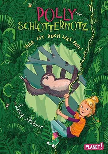 Polly Schlottermotz 5: Hier ist doch was faul!: | Lustiges Dschungel-Leseabenteuer für Kinder ab 8 Jahren mit starkem Vampir-Mädchen