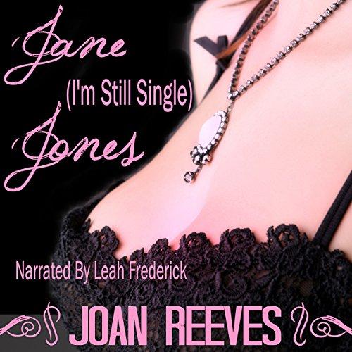 Jane (I'm-Still-Single) Jones cover art