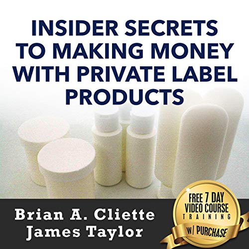 Insider Secrets to Making Money with Private Label Products audiobook cover art