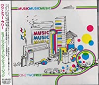 Music music music/One Two Free