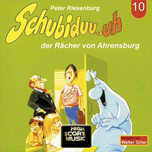 Schubiduu...uh - der Rächer von Ahrensburg (Schubiduu...uh 10) Titelbild