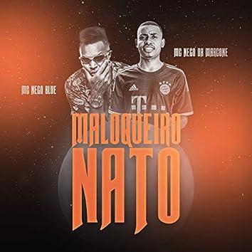 Maloqueiro Nato
