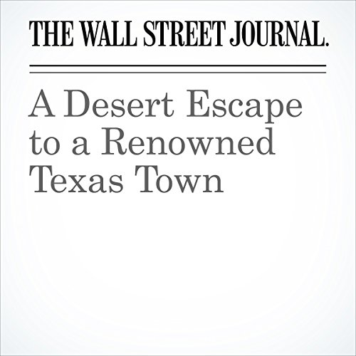 A Desert Escape to a Renowned Texas Town audiobook cover art