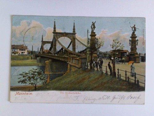 Postkarte: Mannheim. Die Neckarbrücke