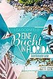 Eine Bucht in Florida: Eine filmreife Liebe