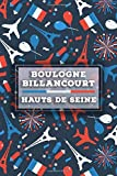 Boulogne-Billancourt - Hauts-de-Seine: Lined Travel Journal, Cute France Notebook, Perfect gift for your Trip in France States and Cities