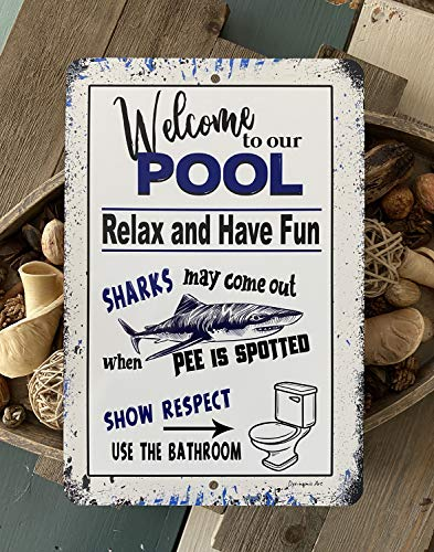 Yohoba Welcome to Our Pool Sharks Come Out When They Spot Pee Swimming Pool Metal Sign Outdoor Decor Pool Decor Pool Sign 12''x18''