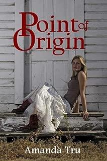 Point of Origin (Tru Exceptions - Christian Romantic Suspense Book 3)