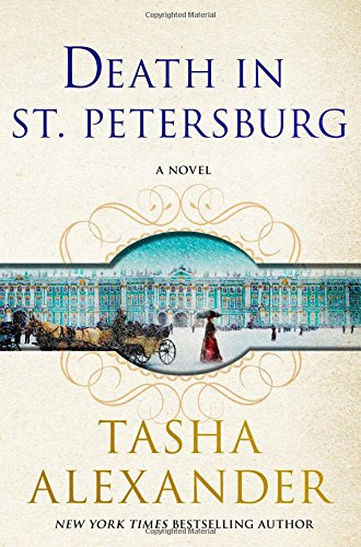 Death in St. Petersburg: A Lady Emily Mystery (Lady Emily Mysteries, 12)