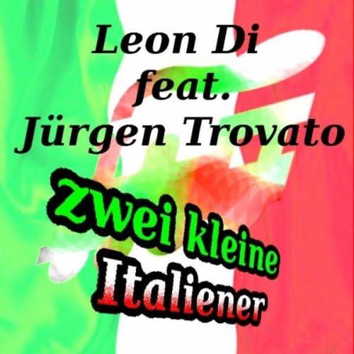 Leon Di feat. Jürgen Trovato