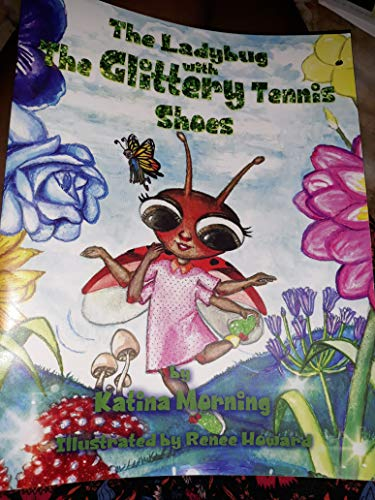 The Ladybug with the Glittery Tennis Shoes (English Edition)