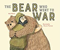 Wojtek the Warrior: The little Bear who went to War