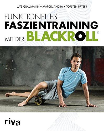 Funktionelles Faszientraining mit der BLACKROLL®