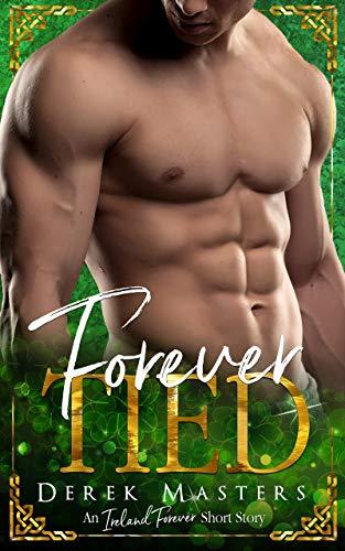 Forever Tied (Ireland Forever Short Story)