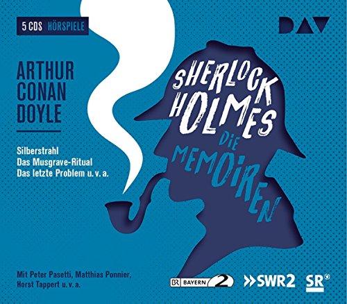 Sherlock Holmes 3 – Die Memoiren: Hörspiele mit Peter Pasetti, Matthias Ponnier, Horst Tappert u.v.a. (5 CDs) (Sherlock Holmes – die Hörspielklassiker)