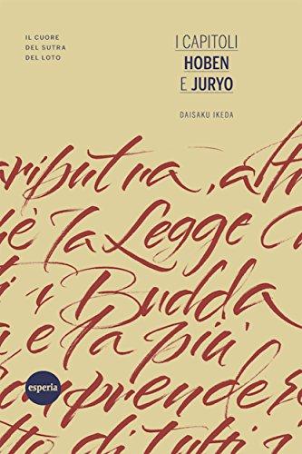 I capitoli Hoben e Juryo: Il cuore del Sutra del Loto