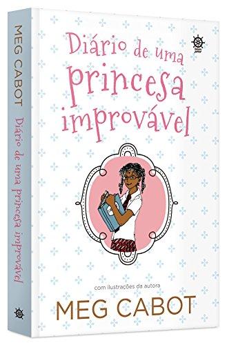 Diário de uma princesa improvável (Vol. 1)