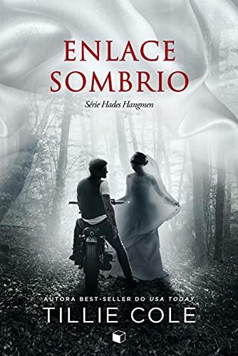 Enlace Sombrio (Hades Hangmen Livro 6)