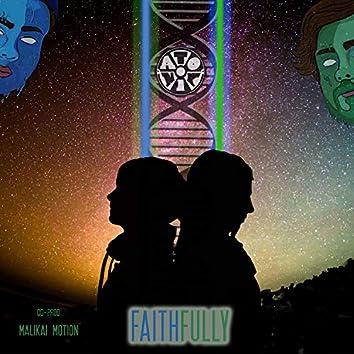 Faithfully (feat. Malikai Motion)