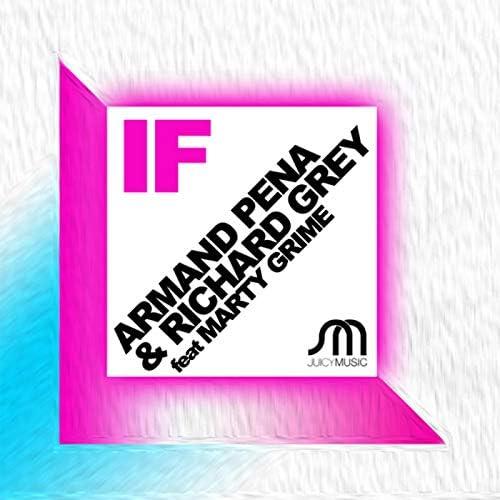 Armand Pena & Richard Grey feat. Marty Grime