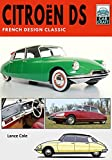 Citroën DS: French Design Classic (CarCraft) (English Edition)