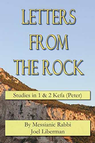 Letters from the Rock: Studies in 1 & 2 Kefa (Peter) (English Edition)
