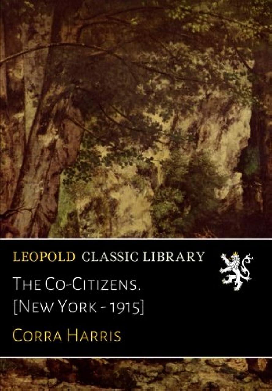 アーサーコナンドイル推定神秘的なThe Co-Citizens. [New York - 1915]