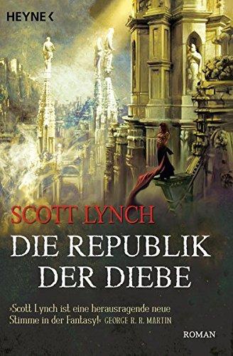 Die Republik der Diebe: Band 3 - Roman (Locke Lamora, Band 3)