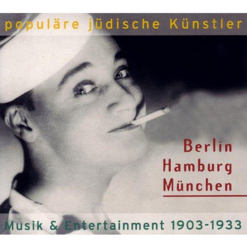 Populäre jüdische Künstler - Berlin Hamburg München 1903-1933