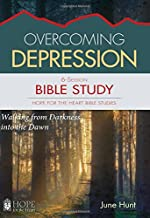 Overcoming Depression Bible Study (Hope for the Heart Bible Study Series By June Hunt) (Hope for the Heart Bible Studies)