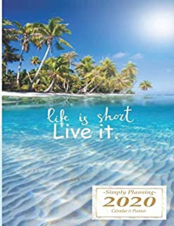 Life is Short Live It: 8.5 x 11 Premium Travel 2020 Calendar and Planner | Plan Your World Trip or Domination