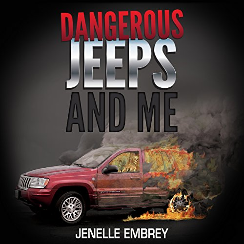 Dangerous Jeeps and Me audiobook cover art