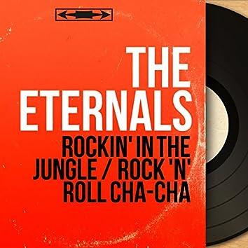 Rockin' in the Jungle / Rock 'n' Roll Cha-Cha (Mono Version)