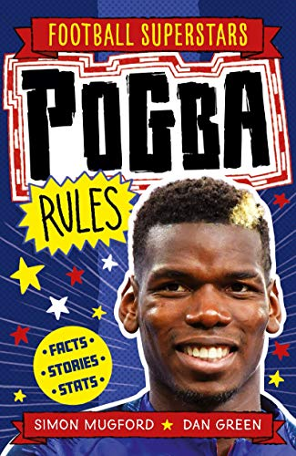 Pogba Rules (Football Superstars Book 13) (English Edition)