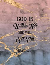 God Is Within Her She Will Not Fall Psalm 46:5: Notebook Journal Diary, 8.5x11 100 pages Notebook Lined (Volume 19)