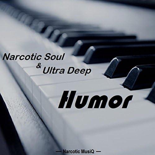 NarcoticSoul & Ultra Deep
