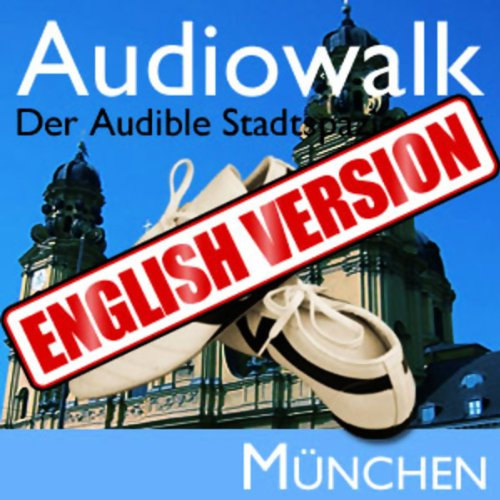 Audiowalk Munich (english version) Titelbild