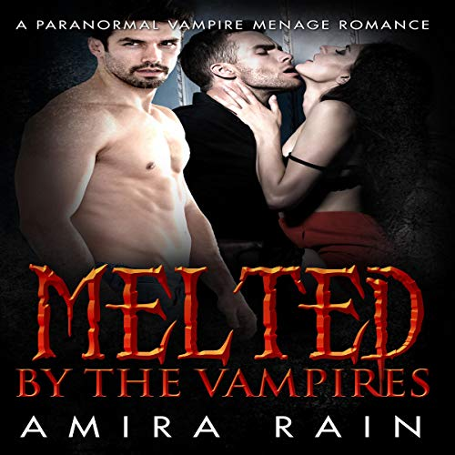 Melted by the Vampires audiobook cover art