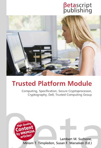 Trusted Platform Module: Computing, Specification, Secure Cryptoprocessor, Cryptography, Dell, Trusted Computing Group