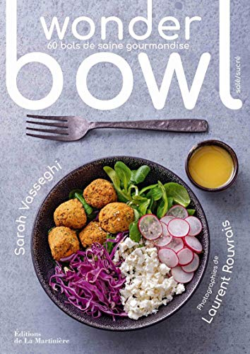 Wonder bowl - 60 bols de saine gourmandise